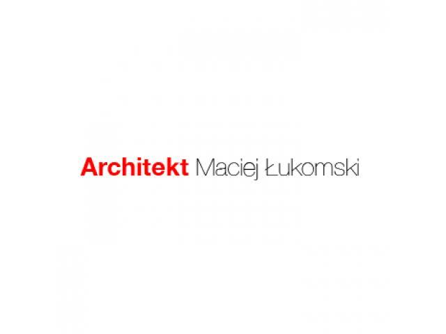 Biuro architektoniczne Poznań - Architekt Maciej Łukomski